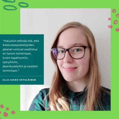 Kuopion Keskustaopiskelijat: Ella-Sisko Veteläinen Keskustaopiskelijoiden liittohallitukseen